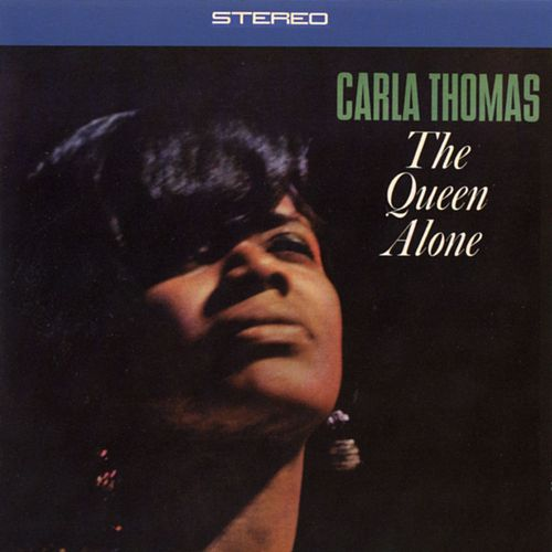 The Queen Alone by Carla Thomas