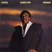 Play & Download Nomad by Chico Hamilton | Napster