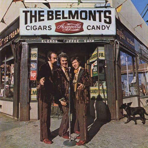 Play & Download Cigars, Acappella, Candy by The Belmonts | Napster