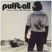 Play & Download Leave Them All Behind by Puffball | Napster