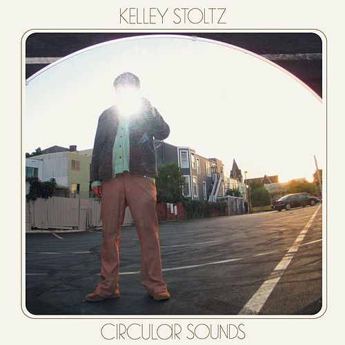 Circular Sounds by Kelley Stoltz