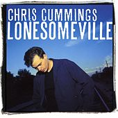 Lonesomeville by Chris Cummings
