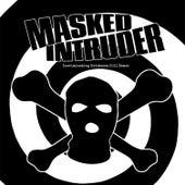 Incriminating Evidence: 2011 Demos by Masked Intruder