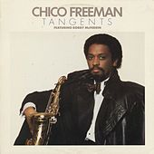 Tangents by Chico Freeman