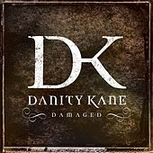 Play & Download Damaged by Danity Kane | Napster