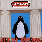 Play & Download Out Of Bounds by No Fun At All | Napster