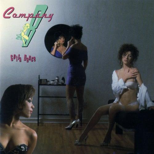 Gotta Dance by Company B