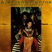 Play & Download I Wanna Be Selfish by Ashford and Simpson | Napster