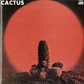 Play & Download Cactus by Cactus | Napster