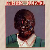 Inner Fires by Bud Powell