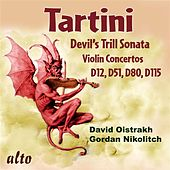 Play & Download Tartini: Devil's Trill Sonata; Violin Concertos D12, D51, D80, & D115 by Various Artists | Napster