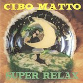 Super Relax by Cibo Matto