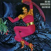 Bad For Me von Dee Dee Bridgewater