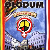 Play & Download Roma Negra by Olodum | Napster