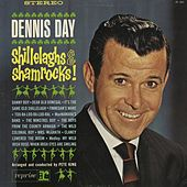 Play & Download Shillelaghs & Shamrocks by Dennis Day | Napster