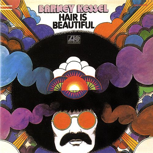 Hair Is Beautiful by Barney Kessel
