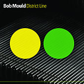 Play & Download District Line by Bob Mould | Napster