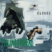 Play & Download Thunderhead by The Clouds | Napster