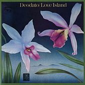 Play & Download Love Island by Deodato | Napster