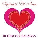 Play & Download Canciones De Amor - Boleros Y Baladas by Various Artists | Napster