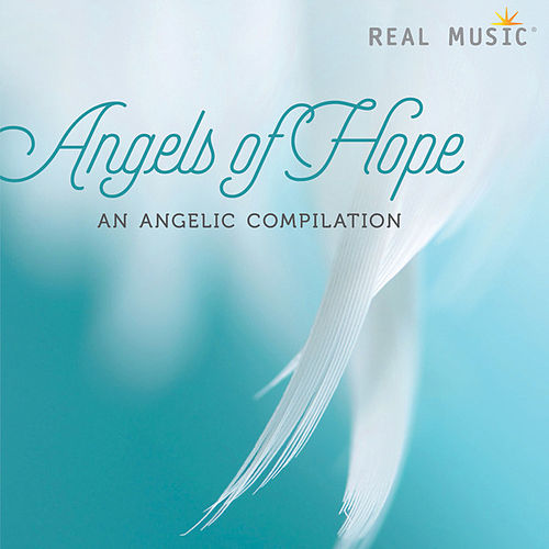 Angels of Hope - An Angelic Compilation by Various Artists