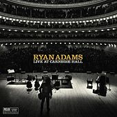 Live At Carnegie Hall von Ryan Adams