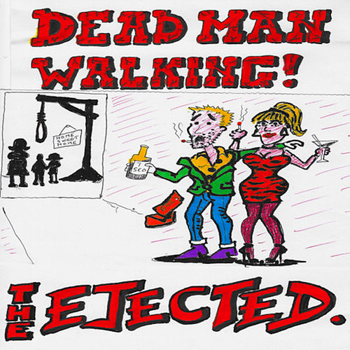 Dead Man Walking - Single by The Ejected