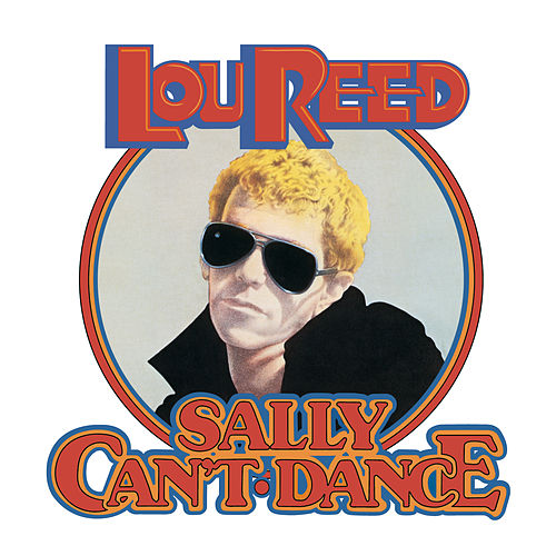 Play & Download Sally Can't Dance by Lou Reed | Napster