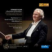 Play & Download Elgar: The Dream of Gerontius, Op. 38 by Various Artists | Napster