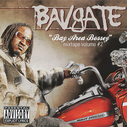 Play & Download Bay Are Bossey Mixtape Vol. 2 by Bavgate | Napster