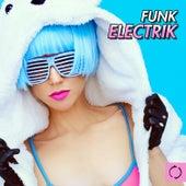Funk Electrik by Various Artists
