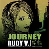 Play & Download Journey by Rudy V | Napster
