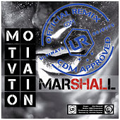 Motivation (Ultimate Rejects Remix) by Shal Marshall