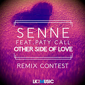 Play & Download Other Side of Love (feat. Paty Call) by Senne | Napster