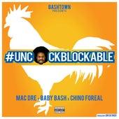 Uncockblockable by Baby Bash