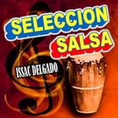 Play & Download Seleccion Salsa by Issac Delgado | Napster