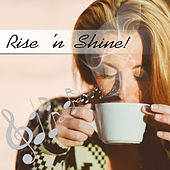 Rise 'n Shine! - Brahms & Schubert Music for Wake Up, Good Start of the Day, Get Up Early with Energy, Leave the Bed with a Good Mood, Morning Wake Up with Classical Instruments by Good Morning Music Crew