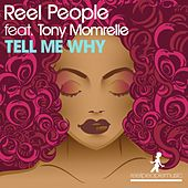 Play & Download Tell Me Why by Reel People | Napster