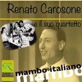 Mambo Italiano ( Original 1956 Remastered) von Renato Carosone