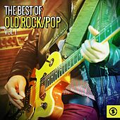 Play & Download The Best of Old Rock/Pop by Various Artists | Napster