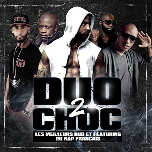 Les duos du rap français, vol. 2 (Duo 2 Choc) de Various Artists