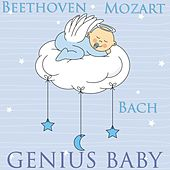 Play & Download Genius Baby Music by Various Artists | Napster