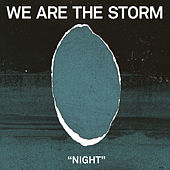 Play & Download Night by We are the Storm | Napster
