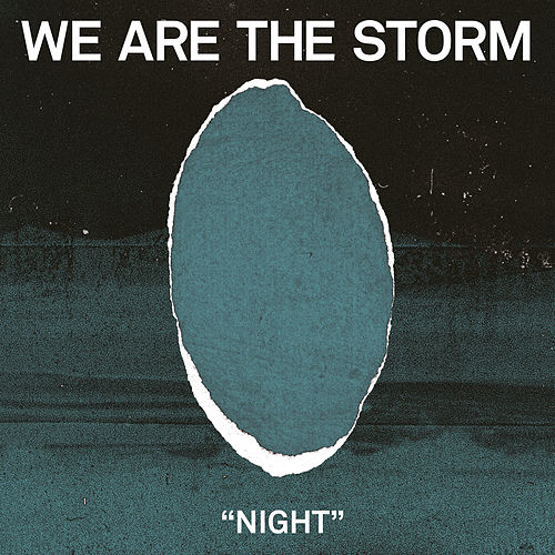 Night by We are the Storm