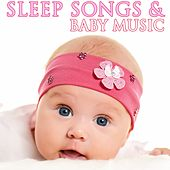 Sleep Songs & Baby Music by Various Artists