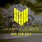 Play & Download Monerhold Gold - Winter 2015 - Single by Various Artists | Napster