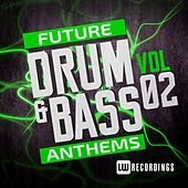 Play & Download Future Drum & Bass Anthems, Vol. 2 - EP by Various Artists | Napster