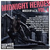 Play & Download Midnight Heroes Vol. 4 (Mixed By A.C.K.) by Various Artists | Napster