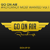 GO On Air #HOTORNOT Most Wanted Vol. 1 by Various Artists