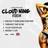 Play & Download Cloud Nine Riddim by Various Artists | Napster